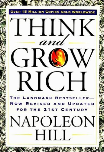 11 Essential Books On Small Business - Think and Grow Rich The Landmark Bestseller - Now Revised and Updated for the 21st Century