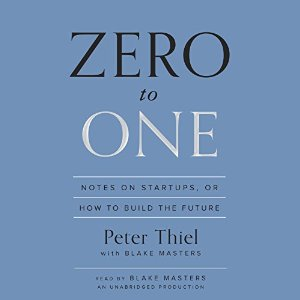11 Essential Books On Small Business - Zero to One Notes on Startups, or How to Build the Future