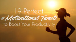 Motivational tweets to boost your productivity