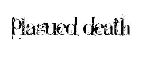 Plagued Death