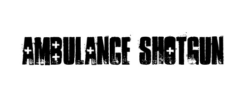 Ambulance Shotgun