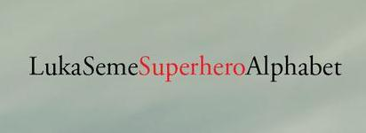 The Superhero Alphabet by Luka Seme
