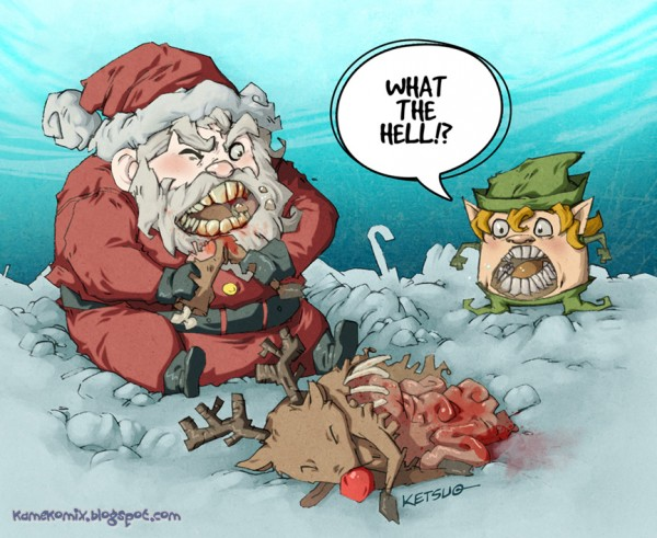 When Santa is hungry... by KetsuoTategami