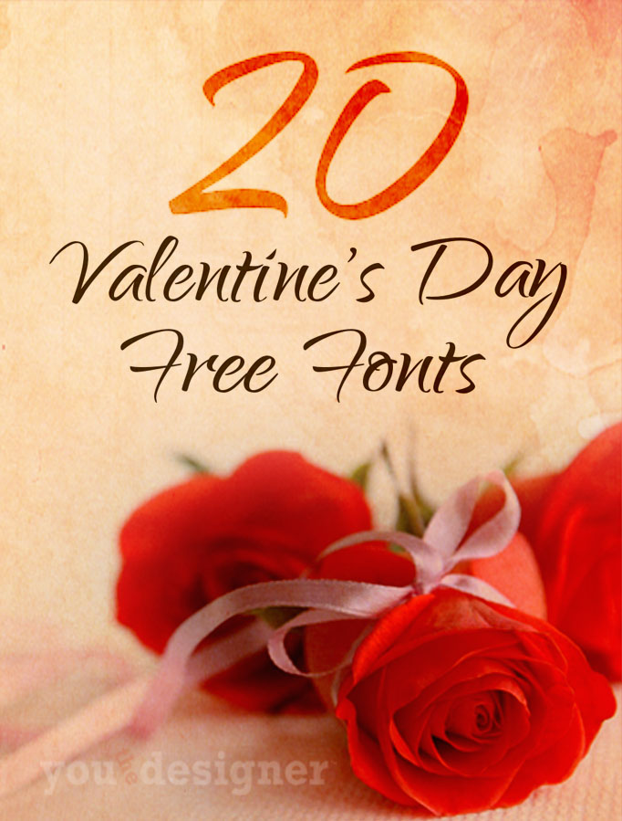 20 Valentine's Day Free Fonts by You The Designer