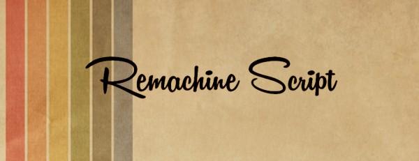 Remachine Script