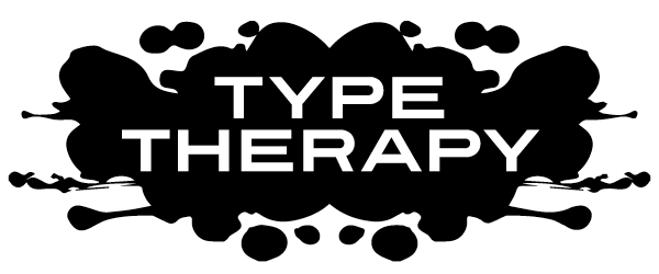 Type Therapy