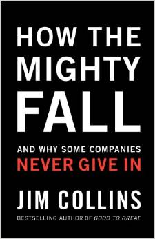How The Mighty Fall - 20 Thought-provoking Books Every Entrepreneur Should Read