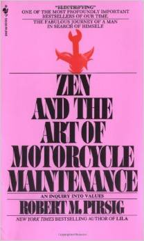 Zen and the Art of Motorcycle Maintenance - 20 Thought-provoking Books Every Entrepreneur Should Read