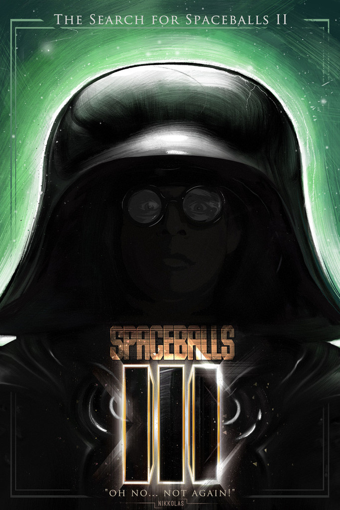 Spaceballs III - The Search for Spaceballs II by Nikkolas Smith