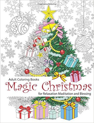 Adult Coloring Book Magic Christmas  for Relaxation Meditation Blessing
