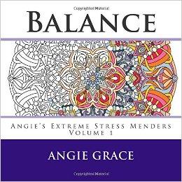Balance Angie's Extreme Stress Menders Volume 1