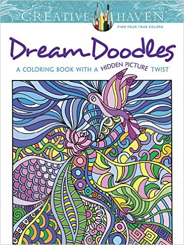 Creative Haven Dream Doodles A Coloring Book with a Hidden Picture Twist Creative Haven Coloring Books)
