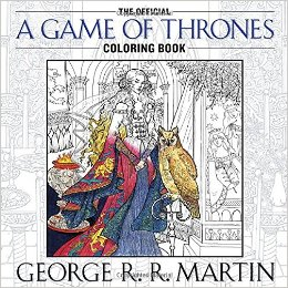 The Official A Game of Thrones Coloring Book A Song of Ice and Fire