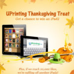 UPrinting Thanksgiving Treat–Get a Chance to Win an iPad 2!